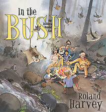 New - In the Bush by Roland Harvey