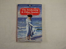 Kate Chopin - The Awakening & Other Stories (Wordsworth American Classics)