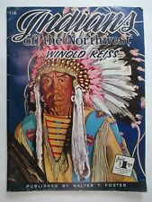 Indians of the Northwest by Weinhold Reiss