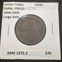 Italian States PAPAL STATES 1866-XXIR Large date KM# 1372.2      #088