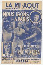 MUSIQUE CHANSON PARTITION / LA MI AOUT / NOUS IRONS A PARIS / GENES / VENTURA