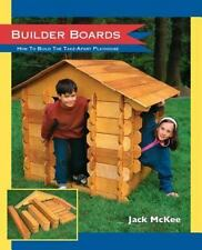 NEW - Builder Boards: How to Build the Take-Apart Playhouse