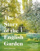 The Story of the English Garden by Ambra Edwards 9781911358251 New  Hardback