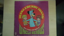 HUCKLEBERRY HOUND Uncle Remus Stories and Songs LP 1977