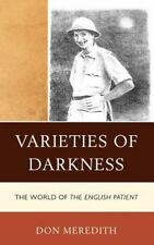 Varieties of Darkness: The World of The English Patient: By Meredith, Don