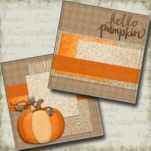 Hello Pumpkin NPM - 2 Premade Scrapbook Pages - EZ Layout 4375