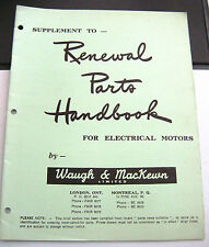 "Vintage ""Supplements to Renewal Parts Handbook"" for Electrical Motorsa by W & MK"