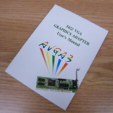Graphics Adapter Instruction / User's Manual for (AVGA3) 5422 VGA Only **READ**