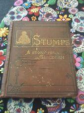 Stumps A Story For Children Stella Austin 1884
