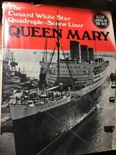 Cunard White Star Quadruple-Screw Liner: Queen Mary Detailed Engineering Book