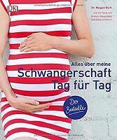 Alles über meine Schwangerschaft Tag für Tag von Dr... | Buch | Zustand sehr gut