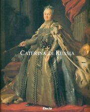 AA. VV., Caterina di Russia. L'imperatrice e le arti