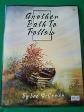 ANOTHER PATH TO FOLLOW BY LEE MCGOWEN SCHEEWE OIL LANDSCAPES TOLE PAINT BOOK