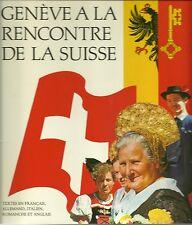 GENEVE A LA RENCONTRE DE LA SUISSE - J.C. MAYOR 1986 - EX. NUMEROTE