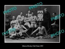 Old 6 X 4 Historic Photo Of Ottawa Canada, Ottawa Ice Hockey Club Team 1891
