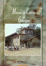 MANUEL DE CUISINE DE GASCOGNE + Claudie CORTY-CAPDEVILLE + cuisine au quotidien