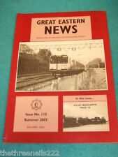 GREAT EASTERN NEWS #115 - SUMMER 2003 - J15 AT MANGAPPS