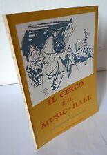 Cervellati,IL CIRCO E IL MUSIC-HALL,1962 Tamari[catalogo mostra,Bologna,storia