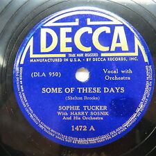 Sophie Tucker - DECCA 1472 - The Lady is a Tramp & Some of These Days
