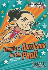There's a Hurricane in the Pool! (Sports Illustrated Kids Victory Scho-ExLibrary