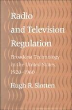 Radio and Television Regulation: Broadcast Technology in the United States, 192