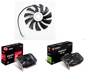For MSI RX560 RX 560 GTX1050 GTX1060 AERO ITX Video Graphics Card Cooling Fan