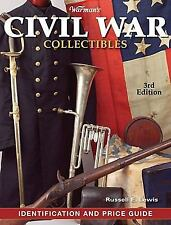 Warman's Civil War Collectibles Identification and Price Guide by R