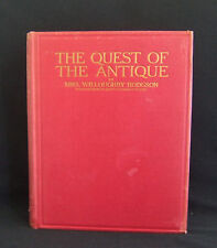 The Quest of the Antique by Mrs  Hodgson Published Herbert Jenkins London 1924