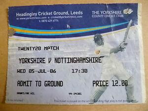 Cricket Ticket 2006 Twenty20 Cricket YORKSHIRE v NOTTINGHAMSHIRE, 5 July