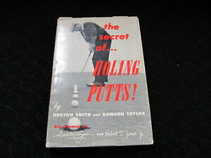 The Secret of Holing Putts!  Signed First Edition w/personal note Dawson Taylor