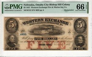 1857 $5 WESTERN EXCHANGE BISHOP HILL OMAHA NEBRASKA OBSOLETE NOTE PMG GEM 66 EPQ