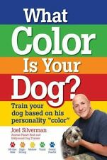 """What Color Is Your Dog?: Train Your Dog Based on His Personality """"Color"""" Kennel"""