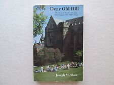 DEAR OLD HILL The Story of Manitou Heights Campus of St Olaf College JOSEPH SHAW