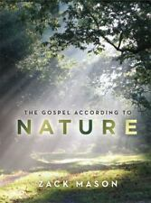 The Gospel According to Nature by Zack Mason (2014, Paperback)