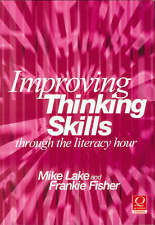 Improving Thinking Skills Through the Literacy Hour (Thinking Through-ExLibrary