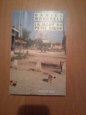 Daniel Woodrell - La Mort du petit coeur