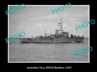 OLD POSTCARD SIZE PHOTO OF AUSTRALIAN NAVY SHIP HMAS BUNBURY c1945