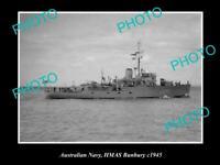 OLD POSTCARD SIZE PHOTO OF AUSTRALIAN NAVY SHIP HMAS BUNBURY c1945