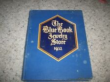 THE BLUE BOOK JEWERLY STORE CATALOG 1932 ( FANTASTIC!) JEWELERS GIFT BOOK