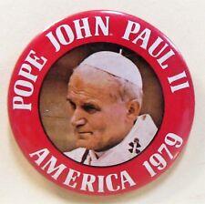 "AMERICA 1979 POPE JOHN PAUL II  2.5"" pinback button"