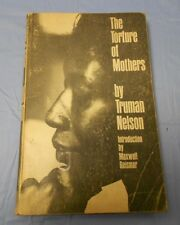 1964 ? THE TORTURE OF MOTHERS by Truman Nelson Paperback