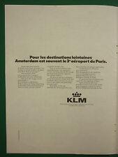 12/1972 PUB KLM DUTCH AIRLINE HOLLAND AMSTERDAM AIRPORT ORIGINAL FRENCH AD