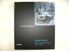 NÖ Familienalbum Mostviertel Die Erinnerung von 1945 bis 1955