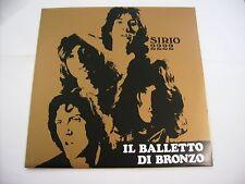 BALLETTO DI BRONZO - SIRIO 2222 - REISSUE LP VINYL 2008 LIKE NEW - COPY # 0305