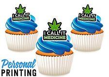 420 CALL IT MEDICINE - 12 Edible Cupcake Toppers love weed marijuana stoner