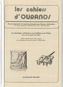 Les cahiers d'Ouranos N°62 Décembre 2012 L'eschatologie chrétienne et Islam