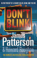 Don't Blink, James Patterson   Hardcover Book   Very Good   9781846054723