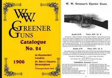 Ww Greener 1906 Gun Catalog (England)