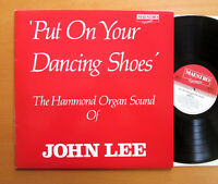 Put On Your Dancing Shoes John Lee 1987 NM/EX Maestro Records MTS 19