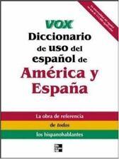 Vox Diccionario de uso del espanol de America y Espana (VOX Dictionary Series)